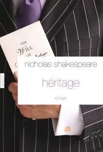 Héritage - NicholasShakespeare