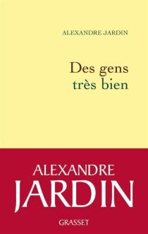 Des gens très bien - AlexandreJardin