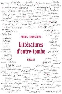 Littératures d'outre-tombe - AndréBrincourt