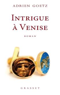 Intrigue à Venise - AdrienGoetz