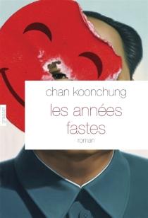 Les années fastes - KoonchungChan