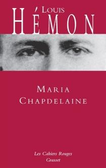 Maria Chapdelaine : récit du Canada français - LouisHémon