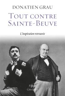 Tout contre Sainte-Beuve : l'inspiration retrouvée - DonatienGrau