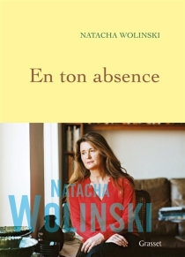 En ton absence - NatachaWolinski