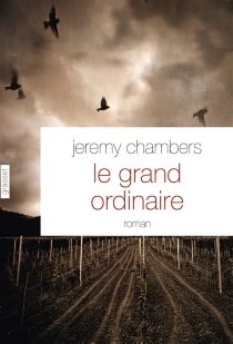 Le grand ordinaire - Jeremy Chambers