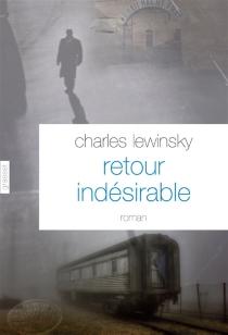 Retour indésirable - CharlesLewinsky