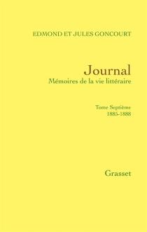 Journal : mémoires de la vie littéraire - Edmond deGoncourt