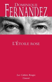 L'étoile rose - DominiqueFernandez