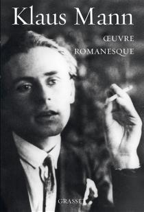 Oeuvre romanesque - KlausMann