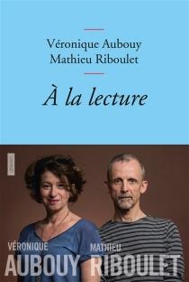 A la lecture - VéroniqueAubouy