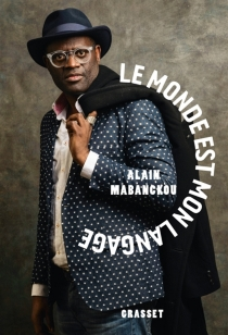 Le monde est mon langage - AlainMabanckou