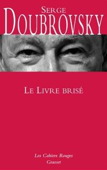 Le livre brisé - SergeDoubrovsky
