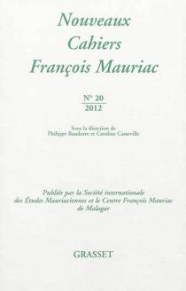 Nouveaux cahiers François Mauriac, n° 20 -