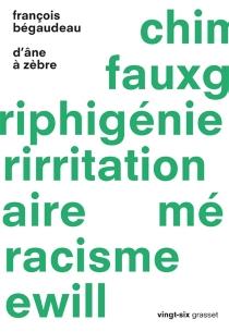 D'âne à zèbre - FrançoisBégaudeau