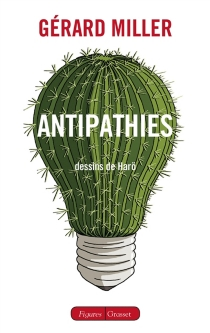 Antipathies - Gérard Miller