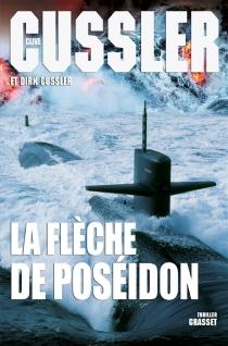 La flèche de Poséidon - DirkCussler