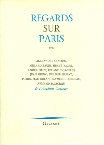 Regards sur Paris - Académie Goncourt