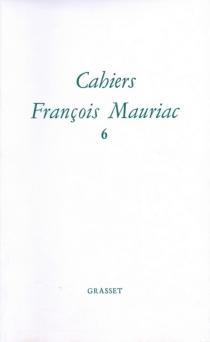 Cahiers François Mauriac, n° 6 -