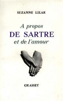 A propos de Sartre et de l'amour - SuzanneLilar
