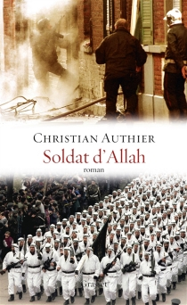 Soldat d'Allah - ChristianAuthier