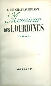 Monsieur des Lourdines - Alphonse deChâteaubriant