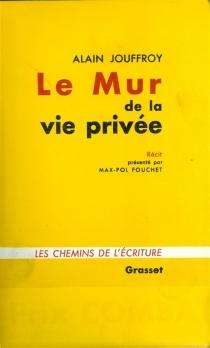 Le mur de la vie privée - AlainJouffroy