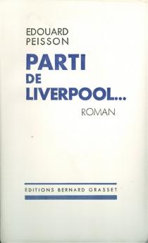 Parti de Liverpool - ÉdouardPeisson