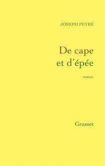 De cape et d'épée - JosephPeyré