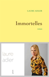 Immortelles - Laure Adler
