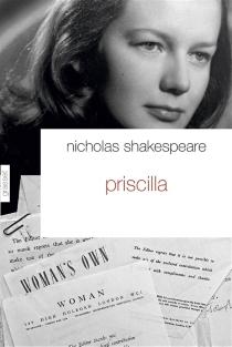 Priscilla : la vie cachée d'une Anglaise sous l'Occupation - NicholasShakespeare