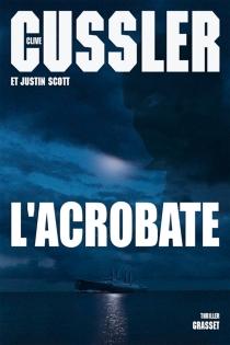 L'acrobate - CliveCussler