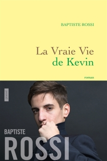 La vraie vie de Kevin - BaptisteRossi