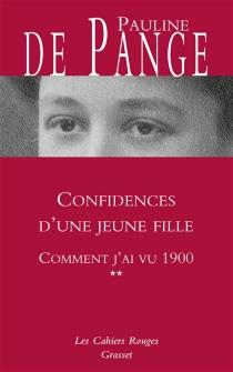 Comment j'ai vu 1900 - Pauline dePange