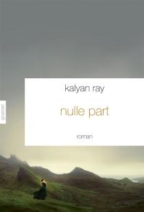 Nulle part - KalyanRay