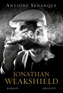 Jonathan Weakshield - AntoineSénanque