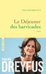 Le déjeuner des barricades - PaulineDreyfus