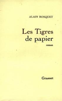 Les tigres de papier - AlainBosquet
