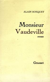 Monsieur Vaudeville - AlainBosquet