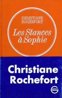 Les stances à Sophie - ChristianeRochefort