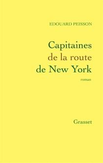 Capitaines de la route de New York - ÉdouardPeisson