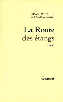 La route des étangs - JeanMistler