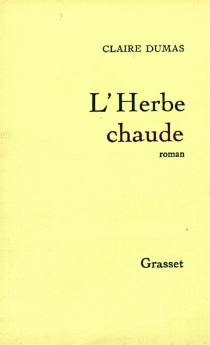 L'herbe chaude - ClaireDumas