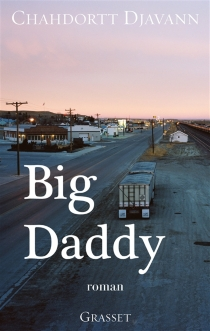 Big Daddy - Chahdortt Djavann