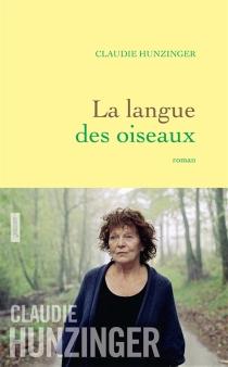 La langue des oiseaux - ClaudieHunzinger
