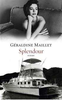 Splendour - GéraldineMaillet
