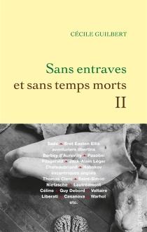 Sans entraves et sans temps morts - CécileGuilbert