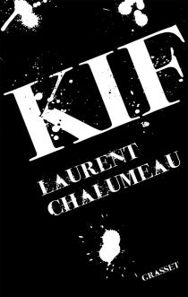 Kif - LaurentChalumeau