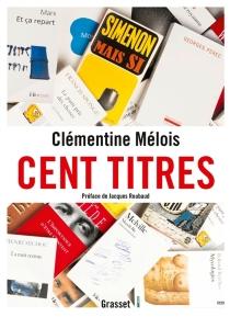 Cent titres - ClémentineMélois