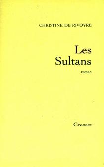 Les sultans - Christine deRivoyre