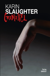 Criminel - Karin Slaughter